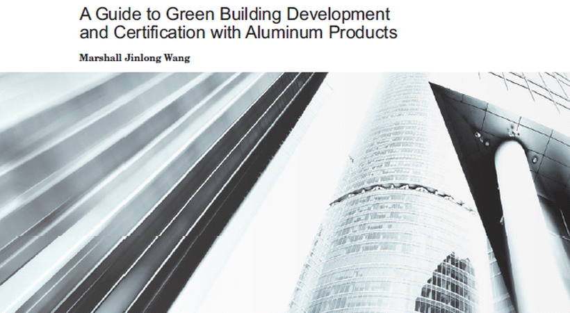 New guidelines for using aluminium in green buildings