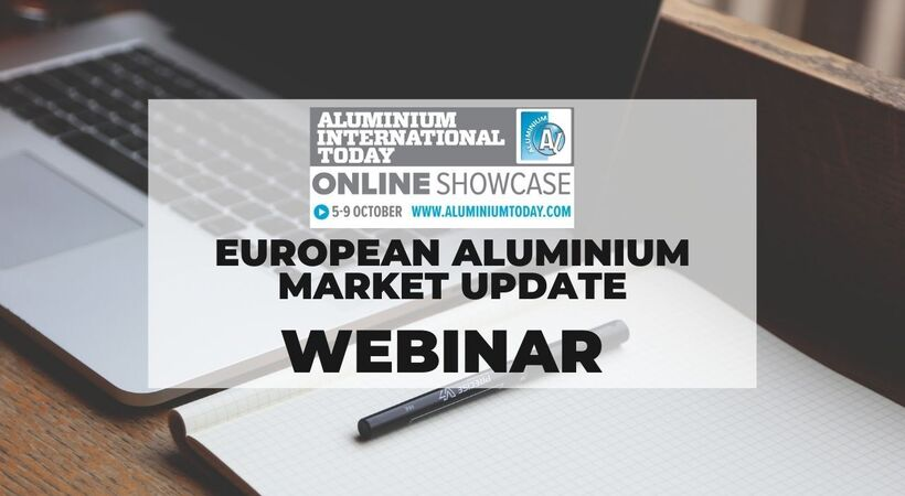 The first of 5 webinars this week- today's discussion topic, an 'European Aluminium Market Update'.