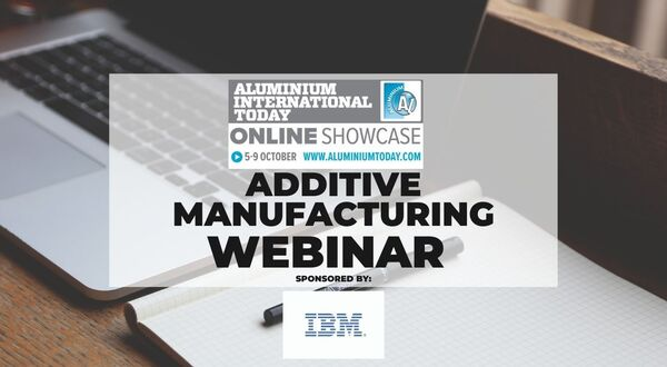 Online Showcase: Additive Manufacturing